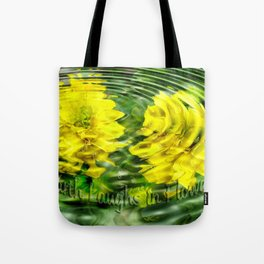 """Earth Laughs in Flowers"" by Artist McKenzie http://www.McKenzieArtStudio.com Tote Bag"