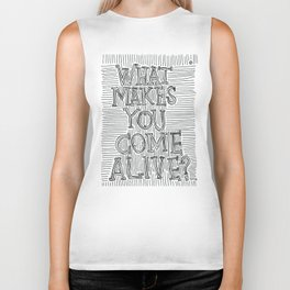 What Makes You Come Alive? Biker Tank