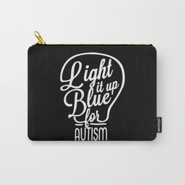 Light It Up Blue Autism Awareness Autisitc Mom Dad Carry-All Pouch