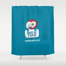 Hoy Si Papa Shower Curtain