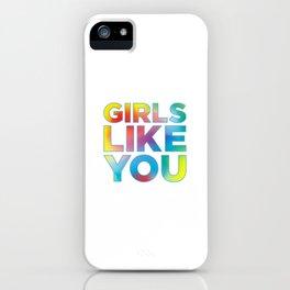 Girls Like You (song lyrics) iPhone Case