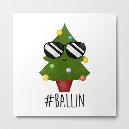 #Ballin Metal Print