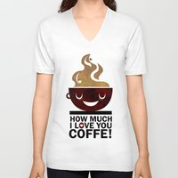 coffe V-neck T-shirts featuring Coffe, love coffe by Nayade Limnatide