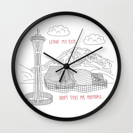 Leave My City. Don't Text Me Anyone. Wall Clock