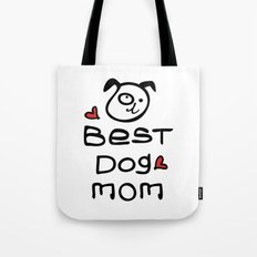 Best dog mom Tote Bag