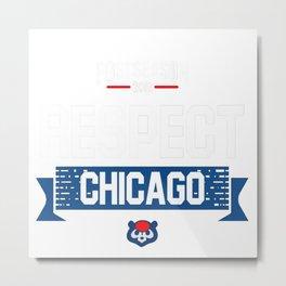 respect chicago Metal Print