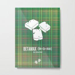 Betamax (dried chicken blood) Metal Print