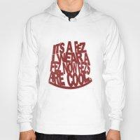 fez Hoodies featuring it's a Fez ! by erintquinn