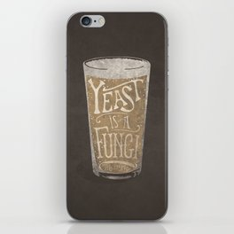 Yeast is a Fungi - Beer Pint iPhone Skin