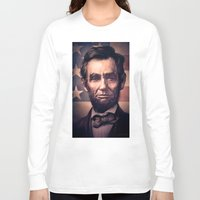 lincoln Long Sleeve T-shirts featuring Lincoln by Dominick Saponaro