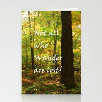 not all who wander Stationery Cards featuring Not All Who Wander... by Lyle Hatch