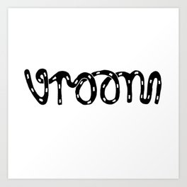 VROOM - handlettering - this is what a VW Beetle would say. I think. Art Print