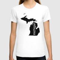 michigan T-shirts featuring Michigan by Isabel Moreno-Garcia