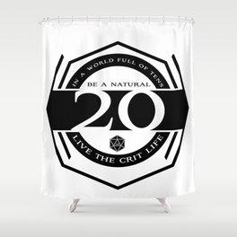 D20 Crit Life Be a Nat 20 Shower Curtain