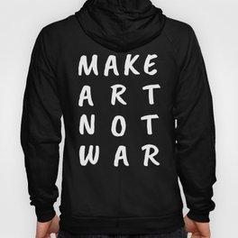Make Art Not War (Blue) Hoody