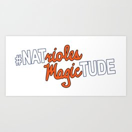 #NatriolesMagictude Art Print
