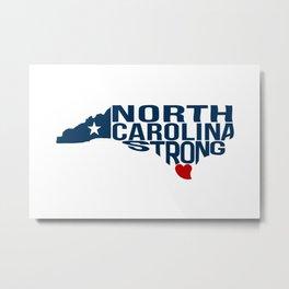 North Carolina Strong Metal Print