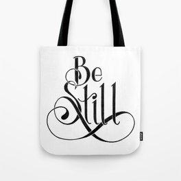 Be Still Tote Bag