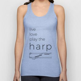 Live, love, play the harp Unisex Tank Top