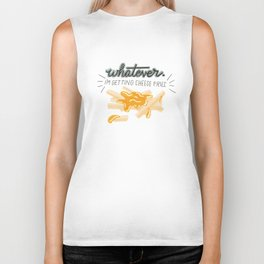 Whatever! I'm Getting Cheese Fries Biker Tank