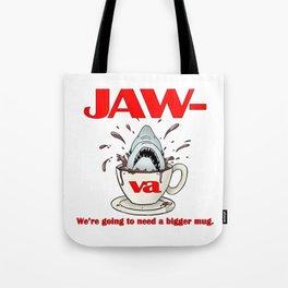 Jaw-va Tote Bag