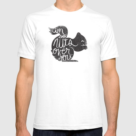 I'M SO NUTS OVER YOU T-shirt