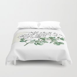 All Shall Be Well Duvet Cover