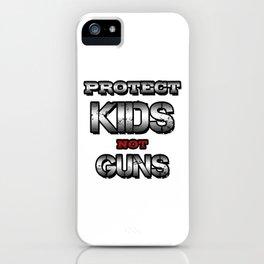 Protect Kids Not Guns iPhone Case