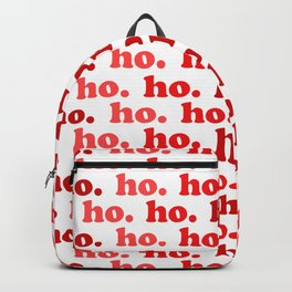Ho. Ho. Ho. Backpack