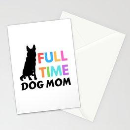 Full Time Dog Mom Stationery Cards