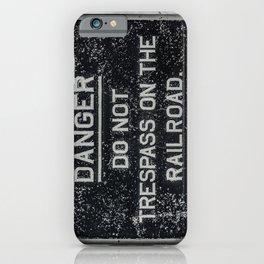 Railway Warning Railroad Trespass Sign iPhone Case
