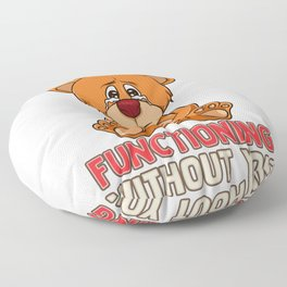 Funny Bear-ly Functioning Without You Bear Pun Floor Pillow