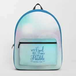 God All Things Possible Bible Quote Backpack