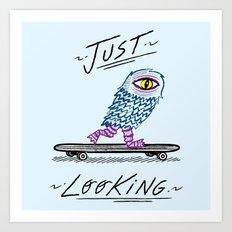 Just Looking Art Print