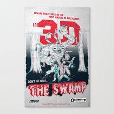 Don't go near the Swamp Canvas Print
