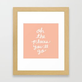The places you'll go Framed Art Print