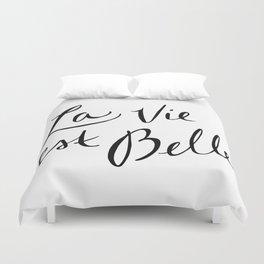 La Vie Est Belle (I) Duvet Cover