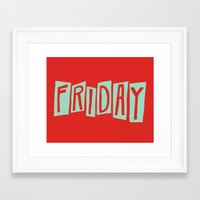 friday Framed Art Prints featuring FRIDAY by Eliza Hack