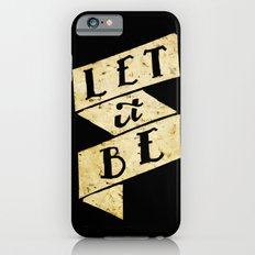 Let it Be iPhone 6s Slim Case