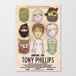 Grow up Tony Phillips Movie Poster Canvas Print