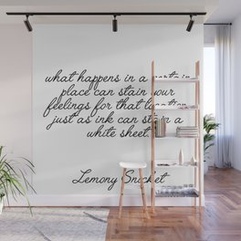 lemony snicket quote Wall Mural