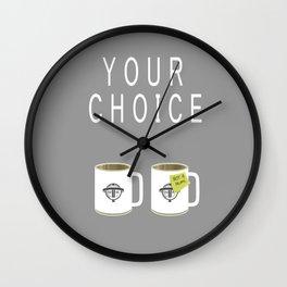Your choice Wall Clock