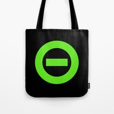 Stay Negative II Tote Bag