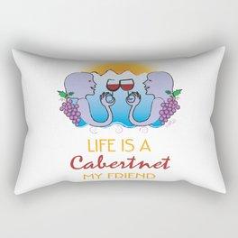 Life is a Cabernet My Friend Rectangular Pillow