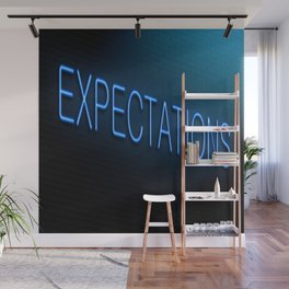 expectations Wall Mural