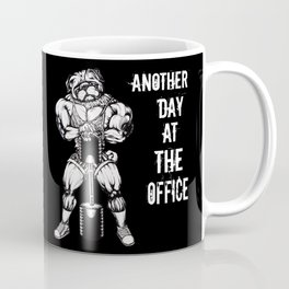 Another day at the office Coffee Mug