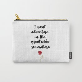 Beauty And The Beast Quote Carry-All Pouch