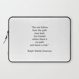 Ralph Waldo Emerson Quote - Leave a trail Laptop Sleeve