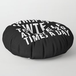 I Whisper WTF to Myself at Least 20 Times a Day (Black & White) Floor Pillow