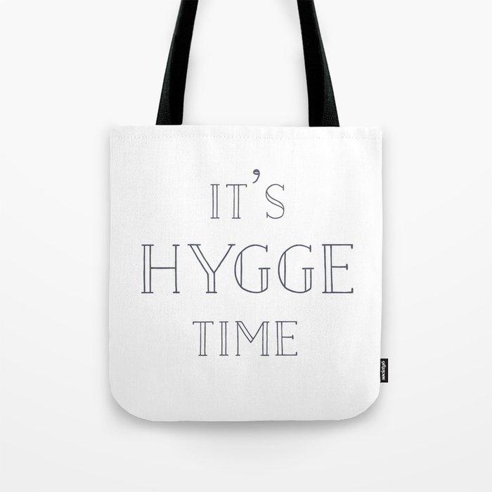 It's Hygge Time Tote Bag